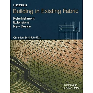 In Detail Building In Existing Fabric, New Book (9783762536024)