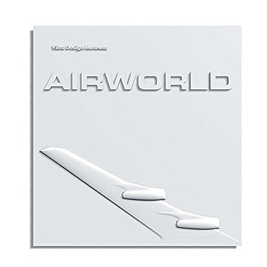 Airworld: Design and Architecture for Air Travel, New Book (9783931936495)