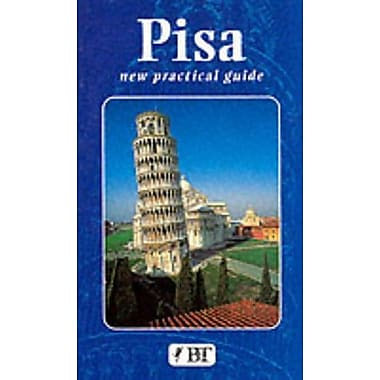 Pisa: Practical Guide (Bonechi Travel Guides) (9788872043509)