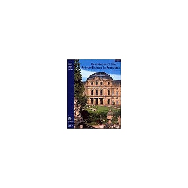 Residences of the Prince-Bishops in Franconia (Guide Books on the Heritage of Bavaria & Berlin), New Book (9783791326085)