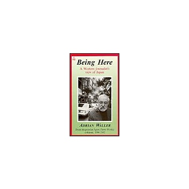 Being Here: A Western Journalists View of Japan, Used Book (9784896842234)