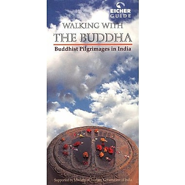 Walking with the Buddha - Buddhist Pilgrimages in India (9788190060165)