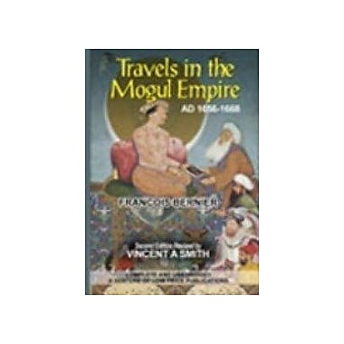 Travels in the Mogul Empire AD 1656-1668, Used Book (9788175364585)