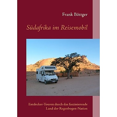 Sudafrika im Reisemobil (German Edition) (9783839155776)