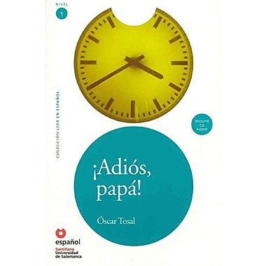 Adios, Papa! (ED10+CD) (Googbye, Father!) (Leer En Espanol / Read in Spanish) (Spanish Edition), New Book (9788497131278)