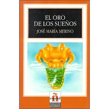 El oro de los suenos (Leer en espanol nivel 4), Used Book (9788429434897)
