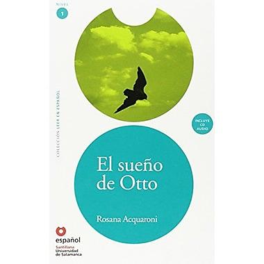 El sueno de Otto (Libro + CD)/ Otto's Dream (Book + CD) (Leer En Espanol Level 1) (Spanish Edition) (9788497130592)