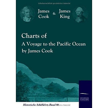 Charts of A Voyage to the Pacific Ocean by James Cook, Used Book (9783861950479)