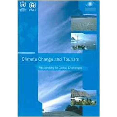 Climate Change and Tourism - Responding to Global Challenges, New Book (9789284412341)