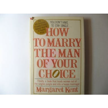 How to Marry the Man of Your Choice (9785551899891)