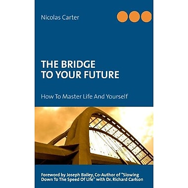 The bridge to your future, Used Book (9783842365292)