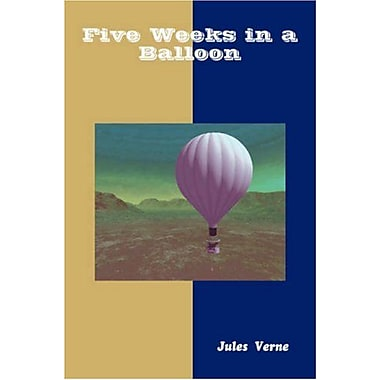 Five Weeks in a Balloon (Great Classic Series), New Book (9788184561777)