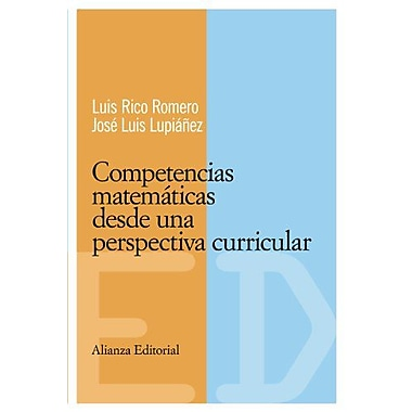 Competencias matematicas desde una perspectiva curricular/ Math skills from a curricular perspective(E, New Book (9788420684093)