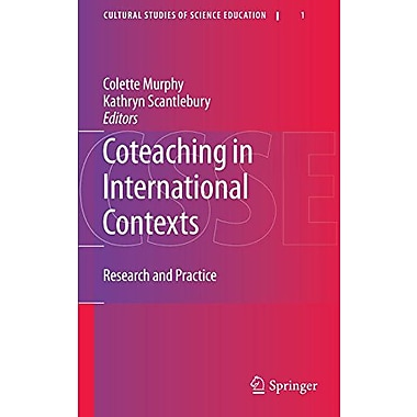 Coteaching in International Contexts: Research and Practice (Cultural Studies of Science Education), Used Book (9789048137060)