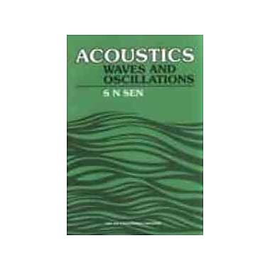 Acoustics, waves and oscillations, Used Book (9788122402667)
