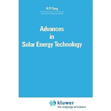 Advances in Solar Energy Technology: Volume 1: Collection and Storage Systems, Used Book (9789027724304)