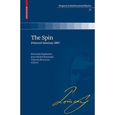 The Spin: PoincarE Seminar 2007 (Progress in Mathematical Physics), New Book (9783764387983)