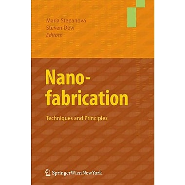 Nanofabrication: Techniques and Principles, Used Book (9783709104231)
