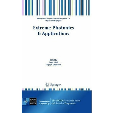 Extreme Photonics & Applications (NATO Science for Peace and Security Series B: Physics and Biophysics), New (9789048136322)