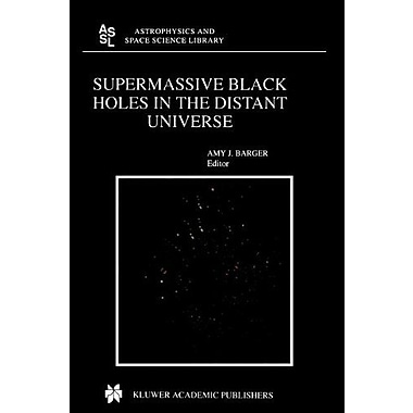 Supermassive Black Holes in the Distant Universe (Astrophysics and Space Science Library), Used Book (9789048166626)