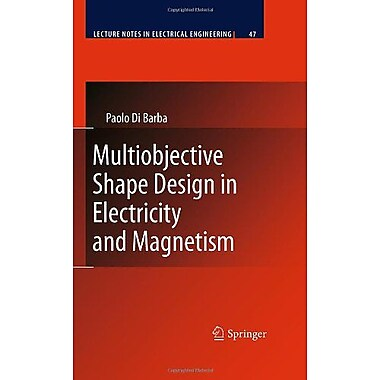 Multiobjective Shape Design in Electricity and Magnetism (Lecture Notes in Electrical Engineering) (9789048130795)