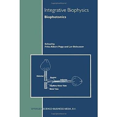 Integrative Biophysics: Biophotonics, Used Book (9789048162284)