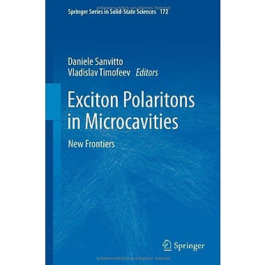 Exciton Polaritons in Microcavities: New Frontiers (Springer Series in Solid-State Sciences), Used Book (9783642241857)