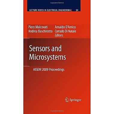 Sensors and Microsystems: AISEM 2009 Proceedings (Lecture Notes in Electrical Engineering), New Book (9789048136056)
