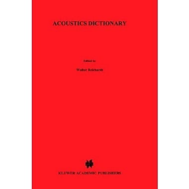 Acoustics Dictionary: Quadrilingual: English, German, French, Dutch, New Book (9789024727070)