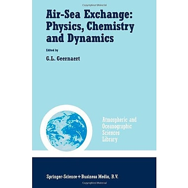 Air-Sea Exchange: Physics, Chemistry and Dynamics(Atmospheric and Oceanographic Sciences Library) (Vol (9789048153084)