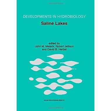 Saline Lakes: Publications from the 7th International Conference on Salt Lakes, held in Death Valley N, New Book (9789048159956)