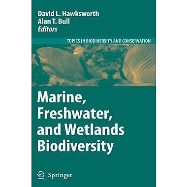 Marine, Freshwater, and Wetlands Biodiversity Conservation (Topics in Biodiversity and Conservation), Used Book (9789048174362)