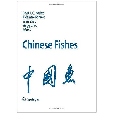 Chinese Fishes (Developments in Environmental Biology of Fishes) (9789048134571)