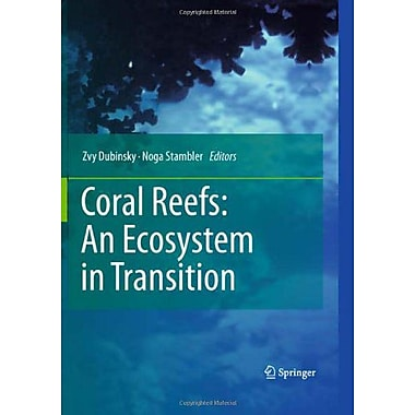 Coral Reefs: An Ecosystem in Transition, New Book (9789400701137)