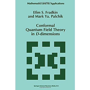 Conformal Quantum Field Theory in D-dimensions (Mathematics and Its Applications), New Book (9789048147328)