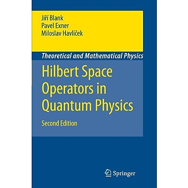 Hilbert Space Operators in Quantum Physics (Theoretical and Mathematical Physics), New Book (9789048180127)