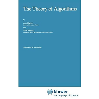 The Theory of Algorithms (Mathematics and its Applications), New Book (9789027727732)