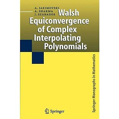 Walsh Equiconvergence of Complex Interpolating Polynomials (Springer Monographs in Mathematics), Used Book (9789048170609)