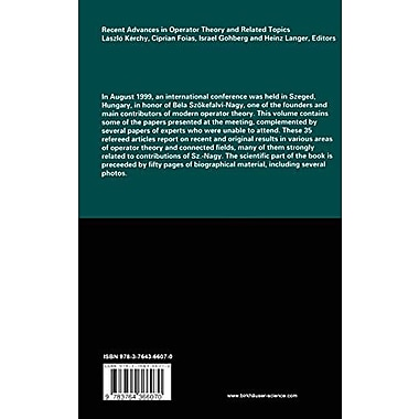 Recent Advances in Operator Theory and Related Topics: The BEla SzOkefalvi-Nagy Memorial Volume(Operat, New Book (9783764366070)