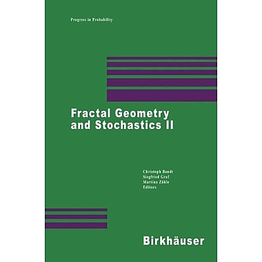 Fractal Geometry and Stochastics II (Progress in Probability), Used Book (9783764362157)