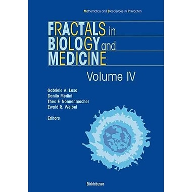 Fractals in Biology and Medicine: Volume IV (Mathematics and Biosciences in Interaction), Used Book (9783764371722)