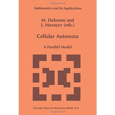 Cellular Automata: A Parallel Model (Mathematics and Its Applications), New Book (9789048151431)
