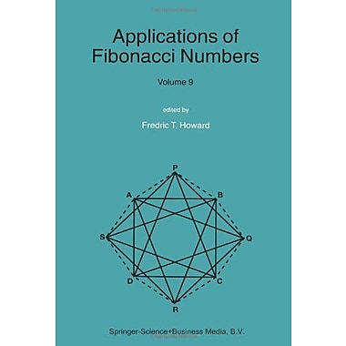 Applications of Fibonacci Numbers: Volume 9: Proceedings of The Tenth International Research Conferen, Used Book (9789048165452)