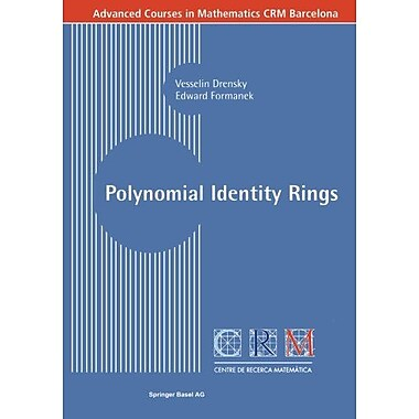 Polynomial Identity Rings (Advanced Courses in Mathematics - CRM Barcelona), New Book (9783764371265)