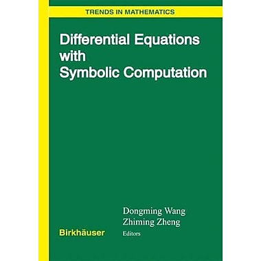 Differential Equations with Symbolic Computation (Trends in Mathematics), New Book (9783764373689)