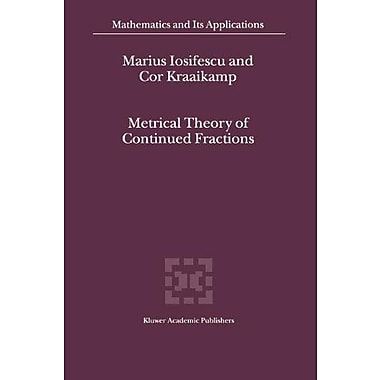 Metrical Theory of Continued Fractions (Mathematics and Its Applications), Used Book (9789048161300)