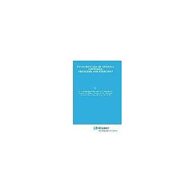 Fundamentals of General Topology: Problems and Exercises (Mathematics and Its Applications), New Book (9789027713551)