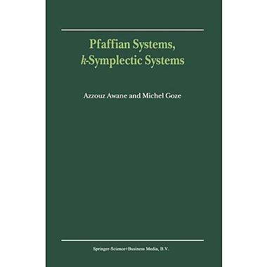 Pfaffian Systems, k-Symplectic Systems, New Book (9789048154869)