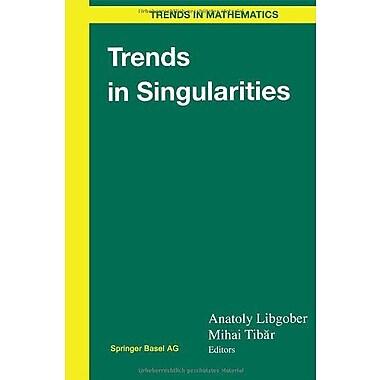 Trends in Singularities (Trends in Mathematics) (9783764367046)