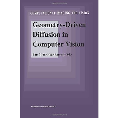 Geometry-Driven Diffusion in Computer Vision (Computational Imaging and Vision), Used Book (9789048144617)